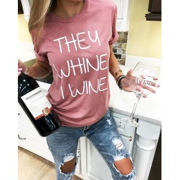 Women's Casual Pink 'They Whine I Wine' funny letter print short tees women tops shirts t shirt for women Humour